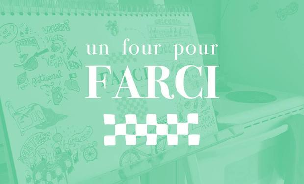Project visual Un four pour FARCI!