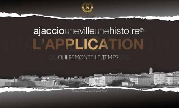 Visuel du projet Ajaccio, une ville, une histoire©, l'application