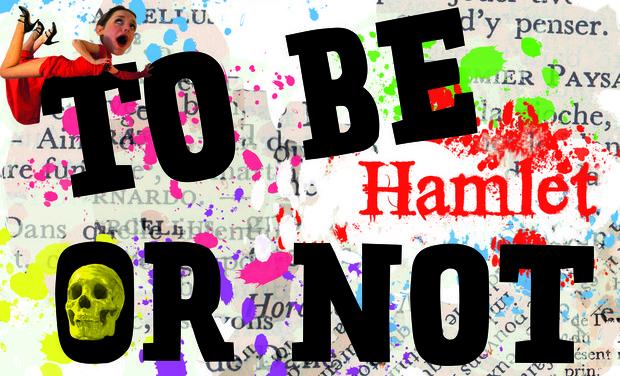 Visuel du projet To be Hamlet or Not au Théâtre de Poche Montparnasse