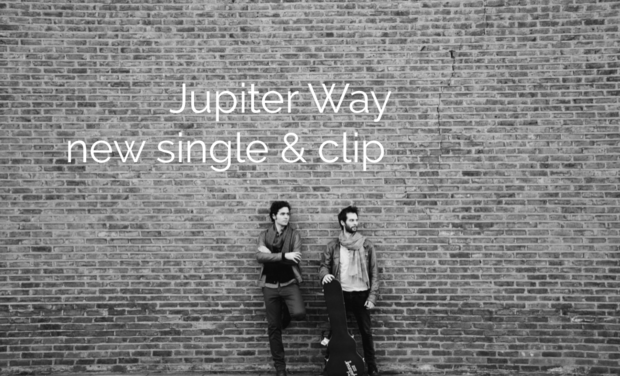 Visuel du projet Jupiter Way's New Single & Clip