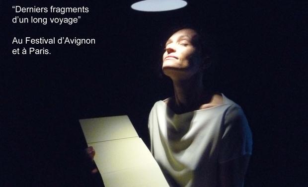 Visuel du projet Derniers fragments d'un long voyage (Festival d'Avignon 2016 & au Guichet-Montparnasse)