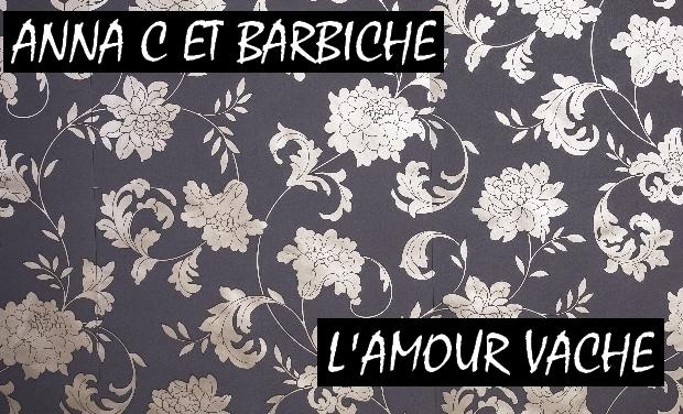 Visuel du projet L' Amour Vache par Anna C et Barbiche