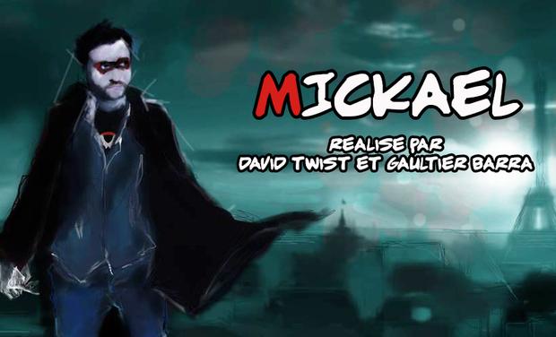 Visueel van project Mickael - Le Film