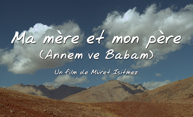 Visuel du projet Ma mère et mon père (Annem ve Babam) en DVD et en ANGLAIS !