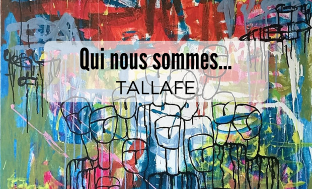 Project visual Tallafe - Qui nous sommes...