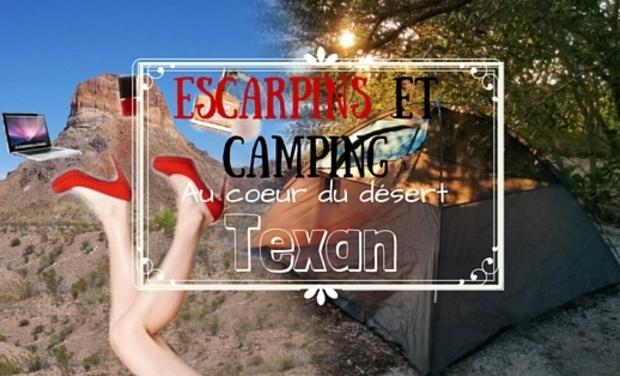 Visueel van project Escarpins et camping au coeur du désert Texan