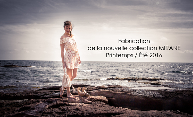 Visueel van project Fabrication de la Nouvelle Collection Mirane Printemps / Eté 2016