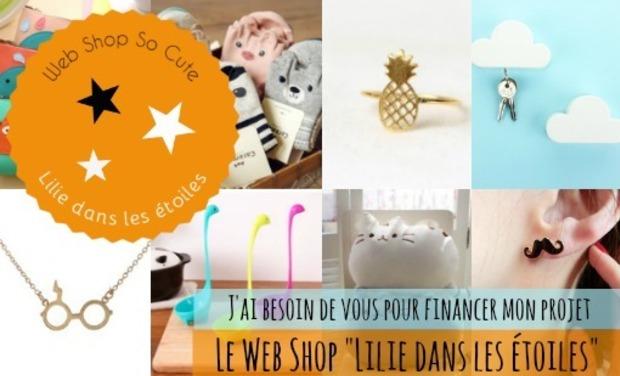 """Visuel du projet """"Lilie dans les étoiles"""" Web shop so cute"""