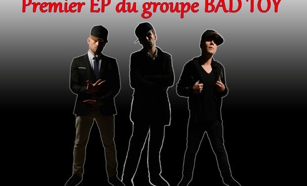 Visuel du projet Premier album du groupe BAD TOY