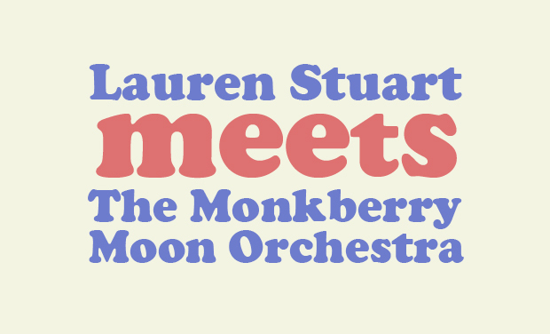 Project visual Lauren Stuart meets The Monkberry Moon Orchestra