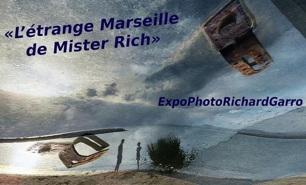 "Visueel van project ""L'étrange Marseille de Mister Rich"" (ExpoPhotoRichardGarro)"