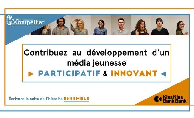 Visuel du projet Le Nouveau Montpellier, le média participatif de la jeunesse
