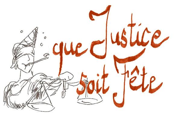 Visueel van project Que Justice Soit Fête