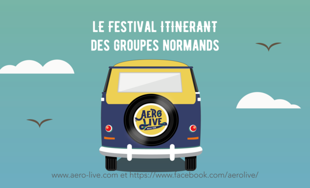 Visuel du projet AeroLive, le festival itinérant des groupes normands
