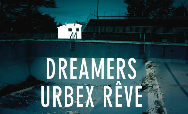 Visueel van project Dreamers Urbex Rêve