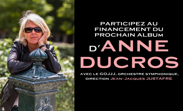 Project visual NOUVEL ALBUM D'ANNE DUCROS avec le GOJJJ