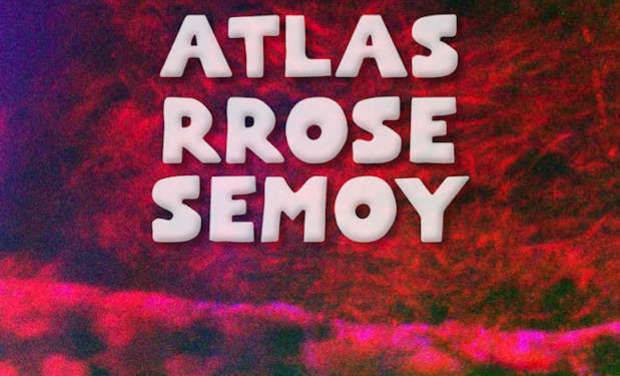 Project visual Atlas Rrose Semoy