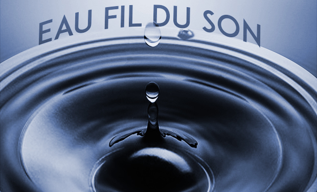 Project visual Eau fil du Son