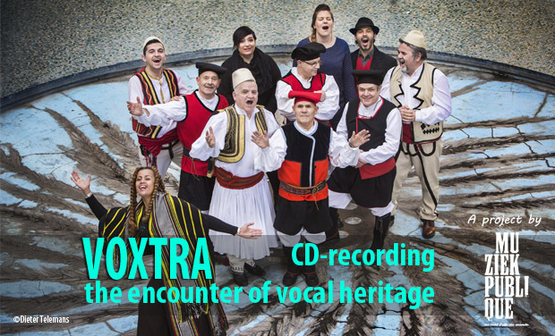 Project visual Voxtra, The Encounter of Vocal Heritage - Recording of an album