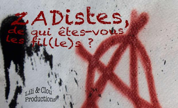 Visuel du projet ZADistes, de qui êtes-vous les fil(le)s ?