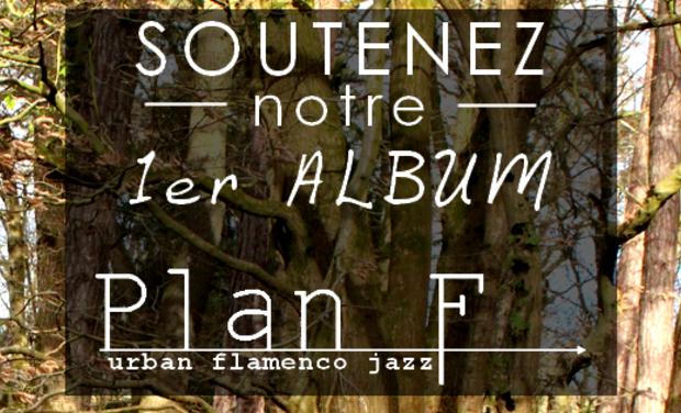 Visuel du projet PLAN F / 1er album !