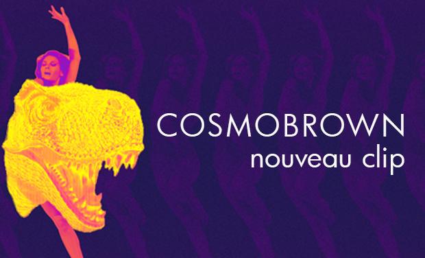Visuel du projet Nouveau clip de Cosmobrown !