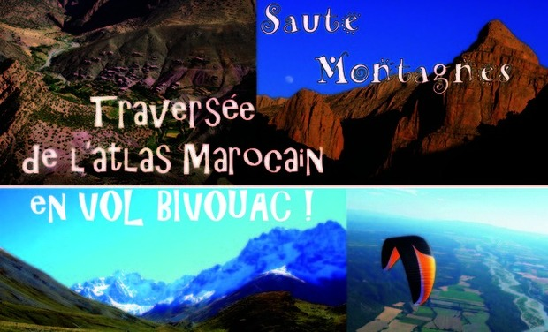 Visuel du projet d'Agadir à l'Algérie: Vol Bivouac à travers l'Atlas !
