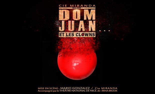 Visueel van project Dom Juan.... et les clowns - Festival Avignon 2016