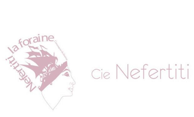 Visuel du projet Lancement Cie. Nefertiti La Foraine