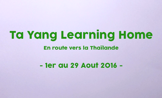 Project visual Ta Yang Learning Home En route vers la Thaïlande