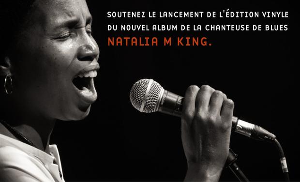 Visuel du projet Le nouvel album de Natalia M King en édition limitée vinyle ...