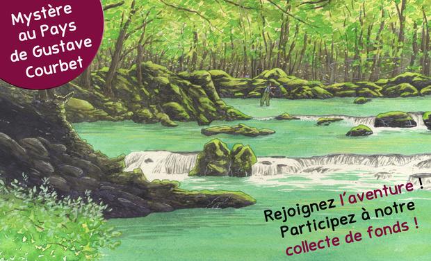 """Visuel du projet Bande Dessinée """" Mystère au Pays de Gustave Courbet - entre nature et peinture """""""