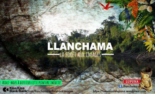 Project visual LLANCHAMA LA FORET AUX IMAGES