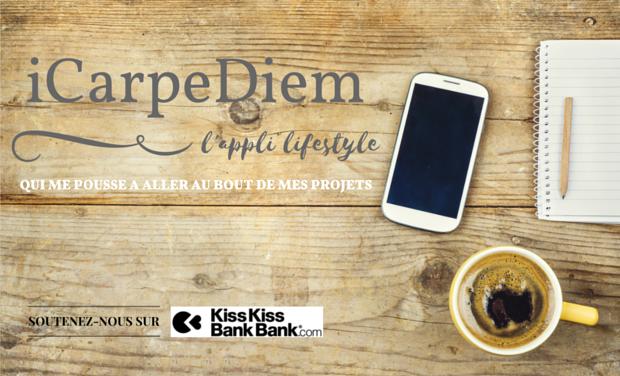 Visuel du projet iCarpeDiem, l'appli lifestyle qui vous pousse à aller au bout de vos projets!