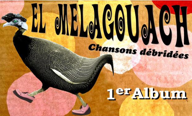 Visuel du projet EL MELAGOUACH 1er Album
