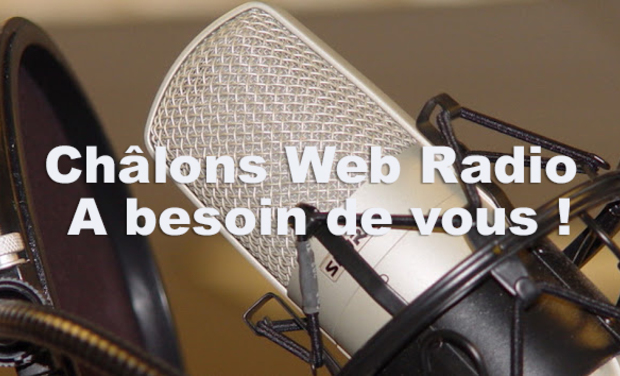 Project visual Châlons Web Radio a besoin de vous !