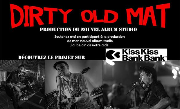 Visuel du projet DIRTY OLD MAT nouvel album studio