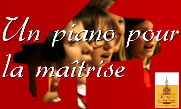 Visuel du projet Un piano pour la maîtrise de Metz