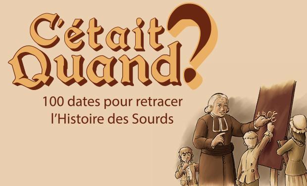 """Visuel du projet """"C'était quand ?"""" : le jeu sur l'Histoire des Sourds"""