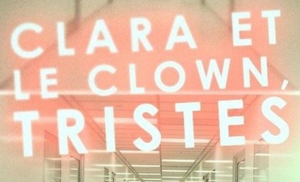 """Visuel du projet Court-métrage """"Clara et le clown, tristes"""""""
