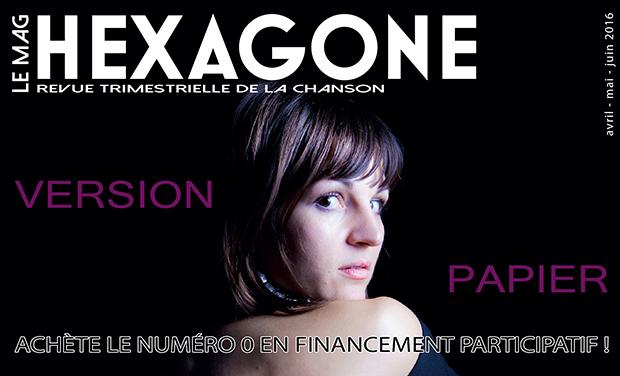 Visuel du projet Hexagone, le mook - Impression du numéro 0