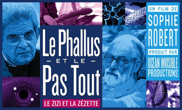 Visuel du projet Le Phallus et le Pas tout, ou le zizi et la zézette
