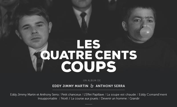 Visuel du projet Les 400 coups d'Anton Serra & Eddy Bvgv