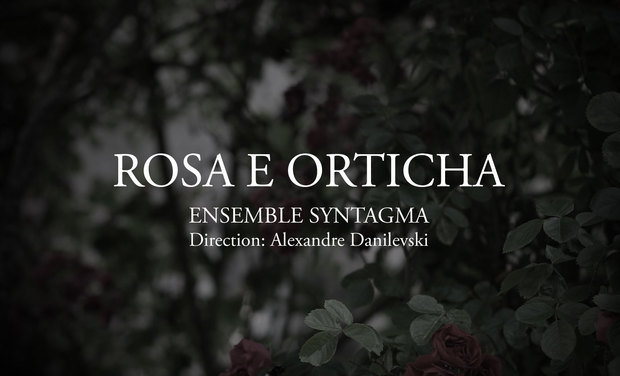 Project visual Rosa e Orticha (la Rose et l'Ortie)