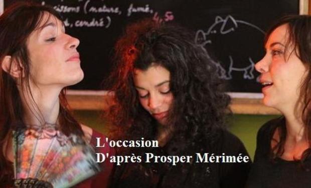 Visuel du projet L'Occasion d'après Prosper Mérimée