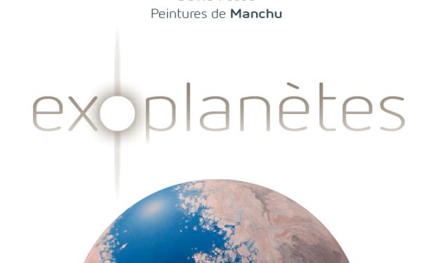 Visuel du projet Exoplanètes - le livre illustré, par D. Fossé et Manchu