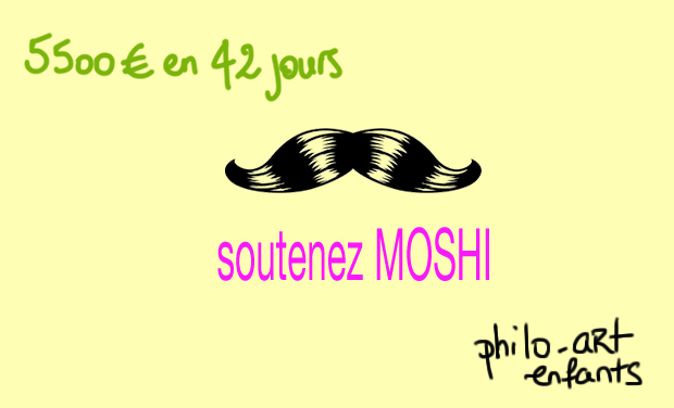 Project visual Soutenez MOSHI, la moustache philo-artistique !