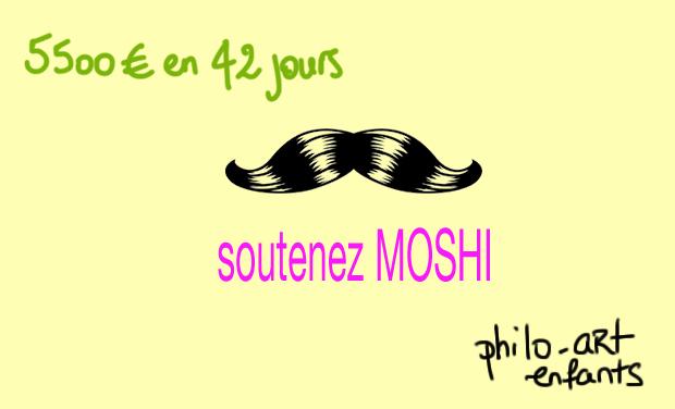 Visuel du projet Soutenez MOSHI, la moustache philo-artistique !