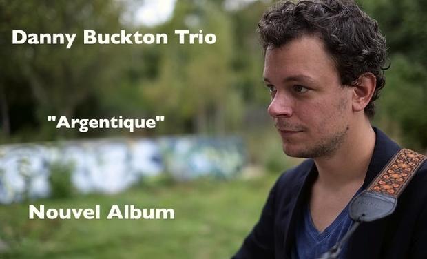 """Visuel du projet Danny Buckton Trio  """"Argentique"""" leur nouvel album !"""