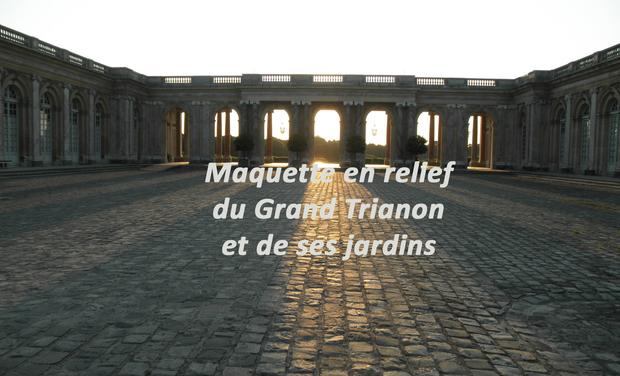 Visueel van project Maquette en relief du Grand Trianon et de ses jardins